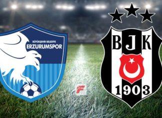 Erzurumspor – Beşiktaş maçı ne zaman, saat kaçta, hangi kanalda?