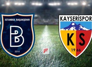 Başakşehir – Kayserispor maçı hangi kanalda, saat kaçta?