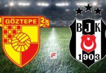 Göztepe – Beşiktaş maçı ne zaman, saat kaçta, hangi kanalda?